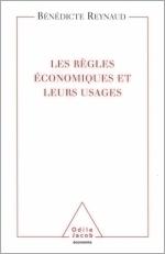 Règles économiques et leurs usages (Les)