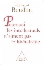 Pourquoi les intellectuels n'aiment pas le libéralisme