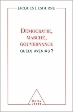 Démocratie, marché, gouvernance : quels avenirs ?