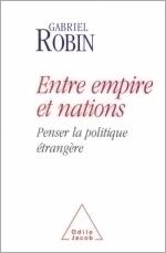 Entre empire et nations - Penser la politique étrangère