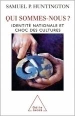 Qui sommes-nous ? - Identité nationale et choc des cultures