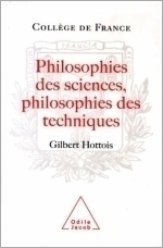 Philosophies des sciences, Philosophies des techniques