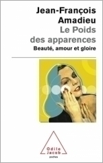 Poids des apparences (Le) - Beauté, amour et gloire