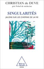 Singularités - Jalons sur les chemins de la vie