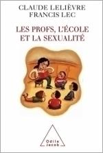 Profs, l' École et la Sexualité (Les)