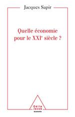 Quelle  économie pour le XXIe siècle ?