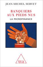 Banquiers aux pieds nus - La Microfinance