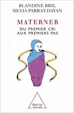 Materner - Du premier cri aux premiers pas
