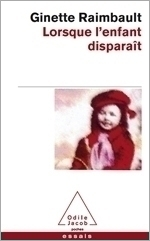 Lorsque l'enfant disparaît