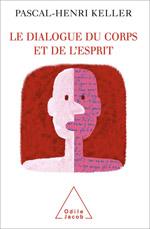 Dialogue du corps et de l'esprit (Le)