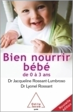 Bien nourrir son bébé - De 0 à 3 ans