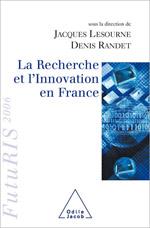 Recherche et l'Innovation en France (La) - FutuRIS 2006