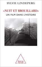 Nuit et Brouillard - Un film dans l'histoire