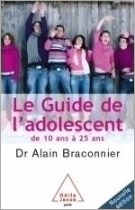 Guide de l'adolescent (Le) - De 10 ans à 25 ans