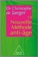 Nouvelle méthode anti-âge (La)
