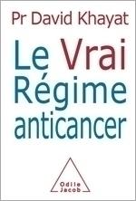 Vrai Régime anticancer (Le)