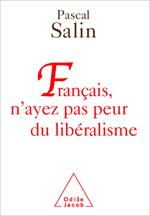 Français, n'ayez pas peur du libéralisme