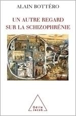 Un autre regard sur la schizophrénie