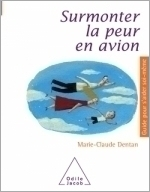 Surmonter la peur en avion