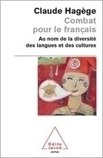 Combat pour le français - La diversité des langues et des cultures