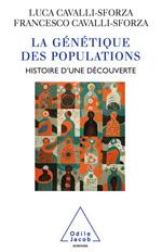 Génétique des populations (La) - Histoire d'une découverte