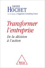 Transformer l'entreprise - De la décision à l'action