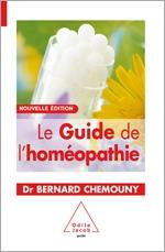 Guide de l'homéopathie (Le) - Nouvelle édition