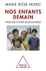 Nos enfants demain - Pour une société multiculturelle