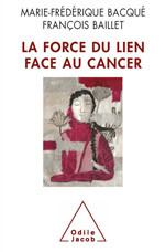 Force du lien face au cancer (La)