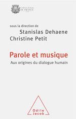 Parole et musique - Aux origines du dialogue humain