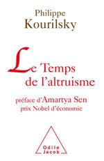 Temps de l'altruisme (Le) - Préface d'Amartya Sen<br/>Prix Nobel d'économie<br/>