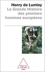 Grande Histoire des premiers hommes européens (La)