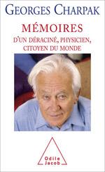 Mémoires d'un déraciné, physicien, citoyen du monde