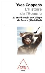 Histoire de l'Homme (L') - 22 ans d'amphi au Collège de France (1983-2005)
