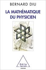 Mathématique du physicien (La)