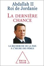 Dernière Chance (La) - La Recherche de la paix à l'heure des périls<br/>