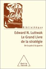 Grand Livre de la stratégie (Le) - De la Paix et de la Guerre