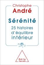 Sérénité - 25 histoires d'équilibre intérieur