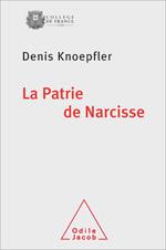 Patrie de Narcisse (La)
