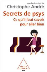 Secrets de psys - Ce qu'il faut savoir pour aller bien