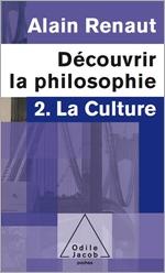 Découvrir la philosophie 2 : La Culture