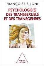 Psychologie(s) des transsexuels et des transgenres