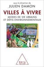 Villes à vivre - Modes de vie urbains et défis environnementaux