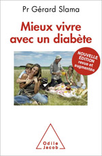 Mieux vivre avec un diabète - Nouvelle édition revue et augmentée