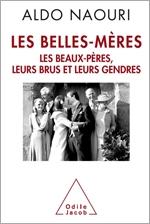 Belles-Mères (Les) - Les beaux-pères, leurs brus et leurs gendres
