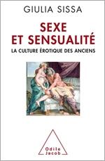 Sexe et Sensualité - La culture érotique des Anciens