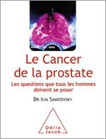 Cancer de la prostate (Le) - Les questions que tous les hommes doivent se poser