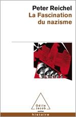 Fascination du nazisme (La)