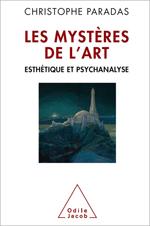 Mystères de l'art (Les) - Esthétique et psychanalyse