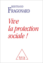 Vive la protection sociale !